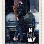 Not Fade Away Movie Font