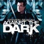 Against The Dark Movie Font