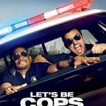 Let's Be Cops Movie Font